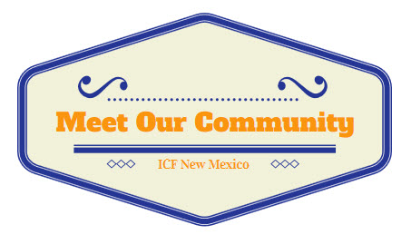 Meet Our Community - ICF New Mexico