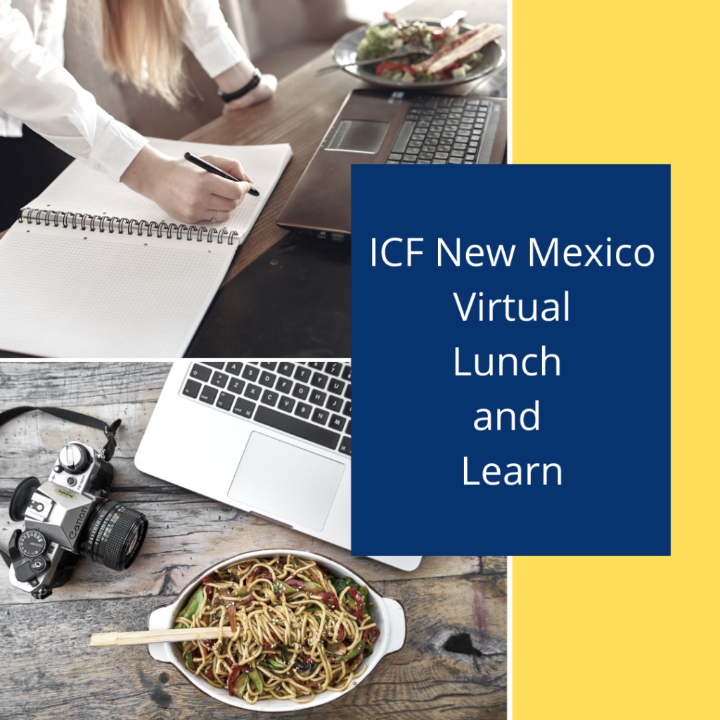 ICF New Mexico Lunch and Learn